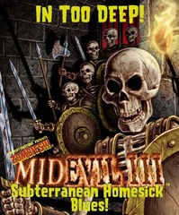 MidEvil III:  Subterranean Homesick Blues!