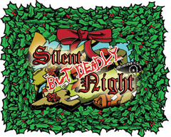 Silent But Deadly Night