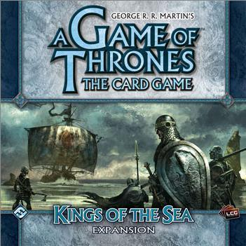 A GAME OF THRONES THE CARD GAME LCG KINGS OF THE SEA EXPANSION SEALED