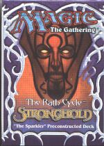 Stronghold The Sparkler Precon Theme Deck