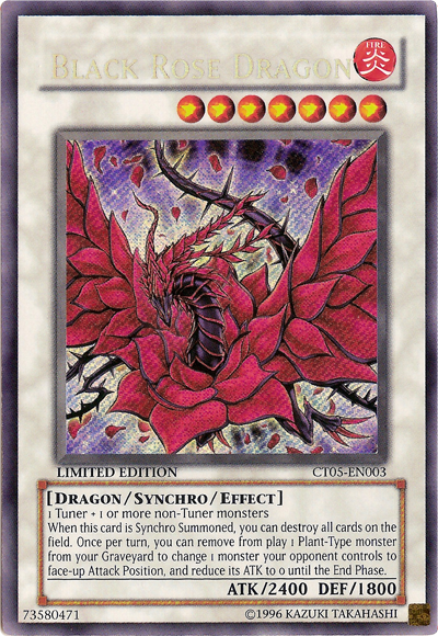 Black Rose Dragon - CT05-EN003 - Secret Rare - Limited Edition - Promo