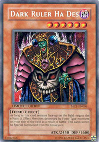 Dark Ruler Ha Des - MC1-EN006 - Secret Rare - Limited Edition