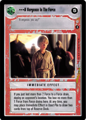A Vergence In The Force - Uncommon