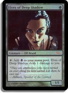 Elves of Deep Shadow - Foil FNM 2006