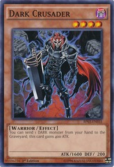 Dark Crusader - BP03-EN035 - Common - 1st Edition