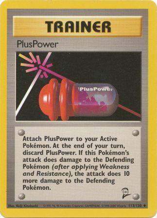 PlusPower - 113/130 - Uncommon - Unlimited Edition