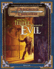 D&D 3E Return to the Temple of Elemental Evil