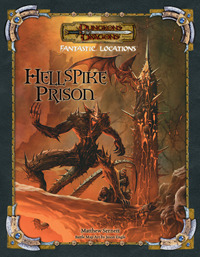 D&D 3.5 - Fantastic Locations - Hellspike Prison 95000474
