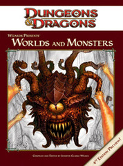 4e Wizards Presents: Worlds and Monsters
