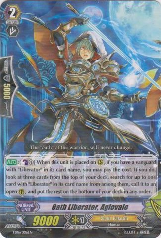 Oath Liberator, Aglovale - TD16/006EN - TD - R