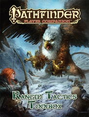 Pathfinder Player Companion: Ranged Tactics Toolbox © 2014 PZO 9452