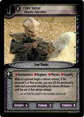 Yak'Talon, Deadly Patroller