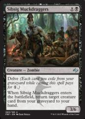 Sibsig Muckdraggers - Foil