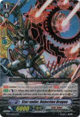 Star-vader, Rejection Dragon - BT17/022EN - RR