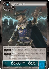 Charles VII - CMF-040 - U - 1st Printing on Channel Fireball