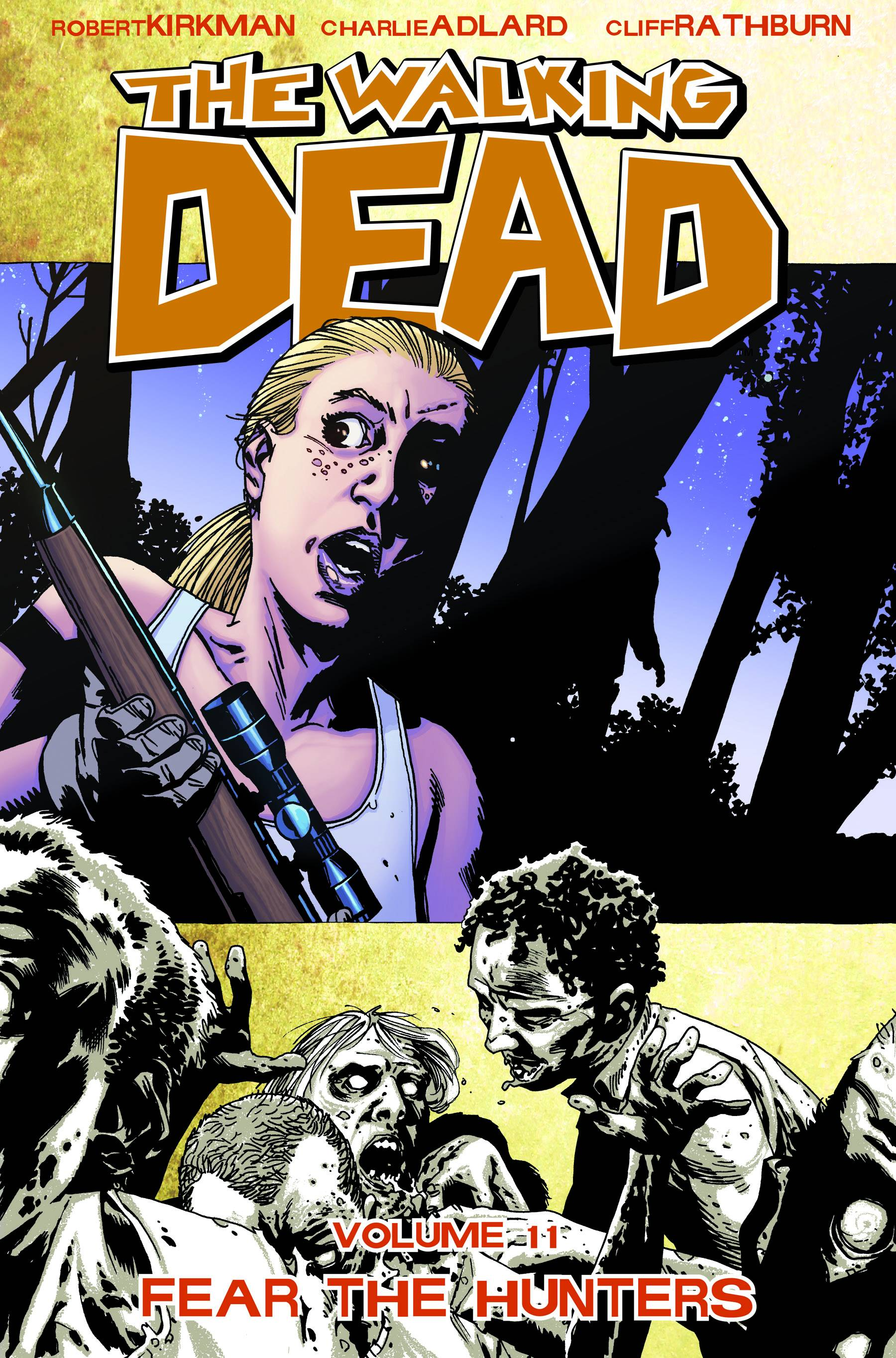WALKING DEAD TP VOL 11 FEAR THE HUNTERS (MR)