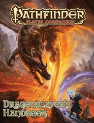 Pathfinder Player Companion: Dragonslayer's Handbook