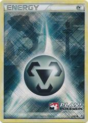 Metal Energy - 95/95 - Crosshatch Holo Play! Pokemon Promo