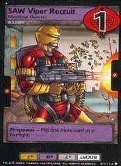 SAW Viper Recruit, Machine Gunner