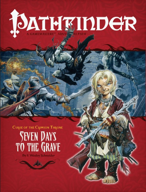 Pathfinder #8 Curse of the Crimson Throne Chapter 2: Seven Days to the Grave