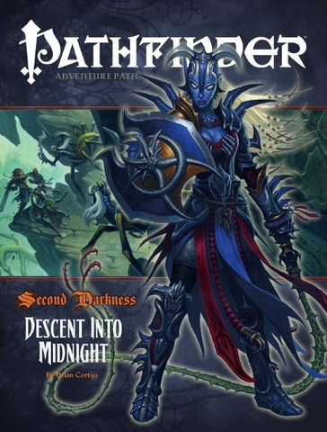 Pathfinder #18 Second Darkness Chapter 6: Descent into Midnight