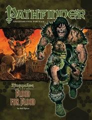 Pathfinder Adventure Path #34: Blood for Blood (Kingmaker 4 of 6)