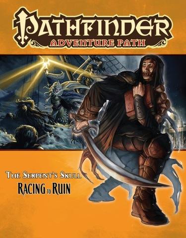 Pathfinder Adventure Path #38: Racing to Ruin (Serpent's