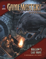 GameMastery Module D0: Hollow's Last Hope