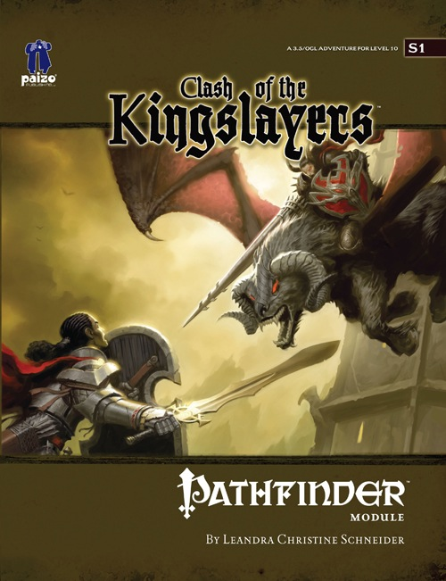 Pathfinder Module S1: Clash of the Kingslayers - Role