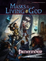 Pathfinder Module: Masks of the Living God