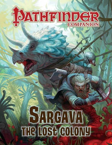 Pathfinder Companion: Sargava, the Lost Colony