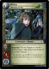 Pippin, Hastiest of All