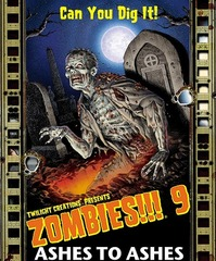 Zombies!!!: 09 - Ashes To Ashes © Twilight Creations