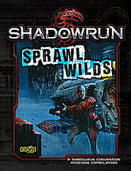 Shadowrun: Sprawl Wilds