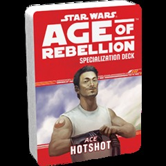 Star Wars: Age of Rebellion - Specialization Deck Ace Hotshot