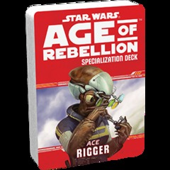 Star Wars: Age of Rebellion - Specialization Deck Ace Rigger