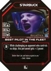 Starbuck Best Pilot in the Fleet