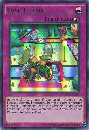 Lose 1 Turn - CROS-EN075 - Ultra Rare - Unlimited Edition
