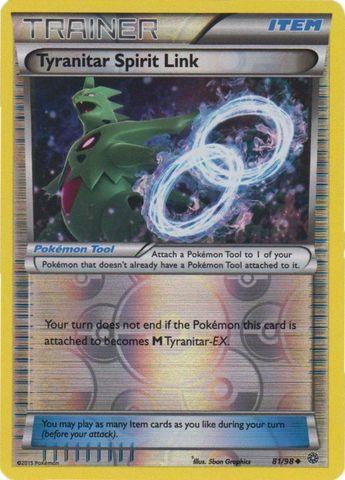 Tyranitar Spirit Link - 81/98 - Uncommon - Reverse Holo