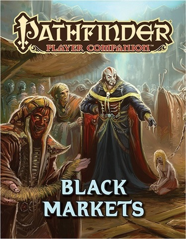 Pathfinder Companion: Black Markets