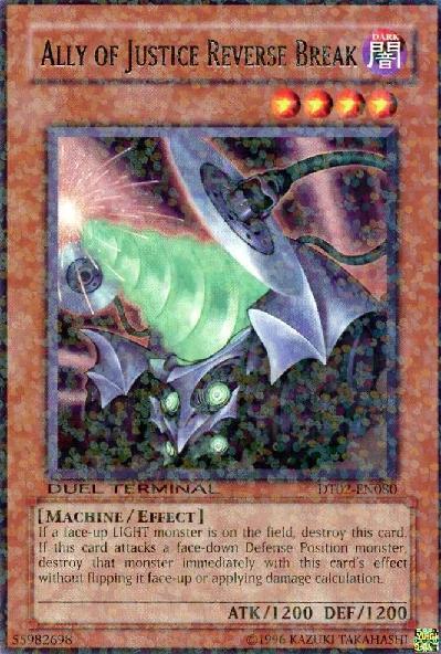 Ally of Justice Reverse Break - DT02-EN080 - Duel Terminal Rare Parallel Rare - 1st Edition