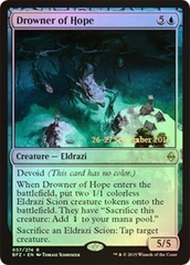 Drowner of Hope - Foil - Prerelease Promo
