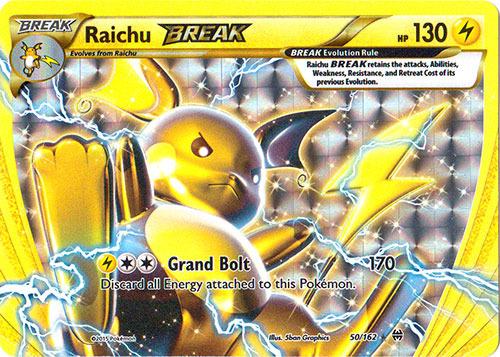 Raichu-BREAK - 50/162 - Rare BREAK