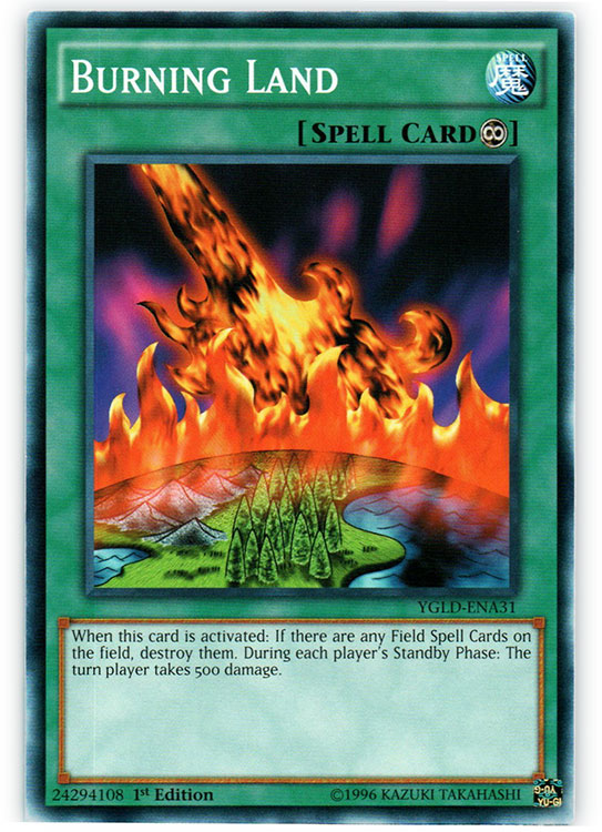 Burning Land - YGLD-ENA31 - Common - 1st Edition
