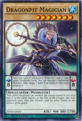 Dragonpit Magician - SDMP-EN002 - Common - 1st Edition