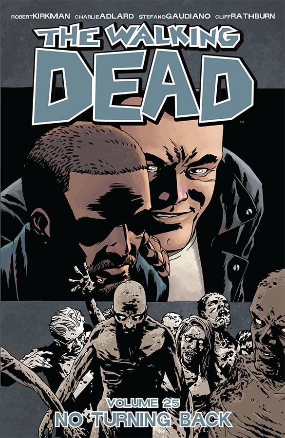 Walking Dead Tp Vol 25 No Turning Back (Mr)