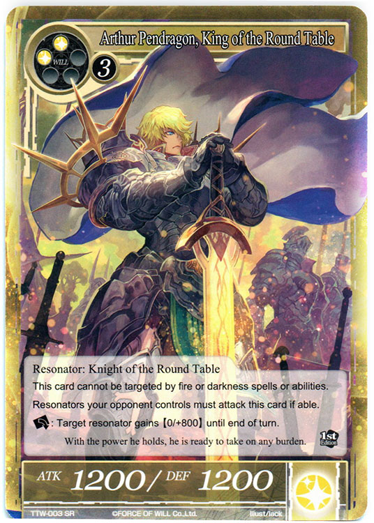 Force Of Will Knights Of The Round Table.Arthur Pendragon King Of The Round Table Ttw 003 Sr 1st