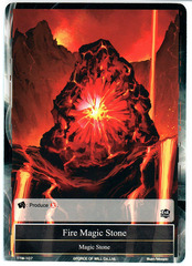 Fire Magic Stone - TTW-107 - 1st Edition (Foil)