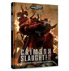 Codex: Chaos Space Marines - Crimson Slaughter (7th Edition, HB)