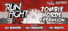 Run, Fight, or Die! Zombie Horde Expansion